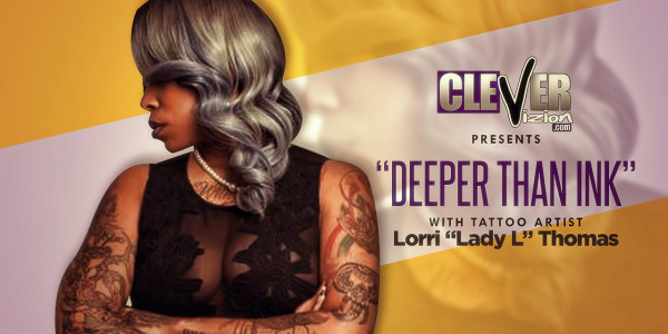 """Deeper Than Ink""  Interview with Lorri ""Lady L"" Thomas"