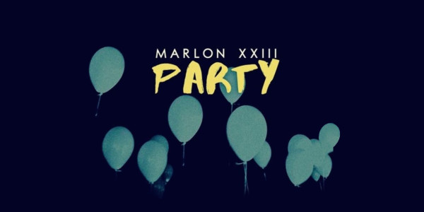 Marlon XXIII PArty
